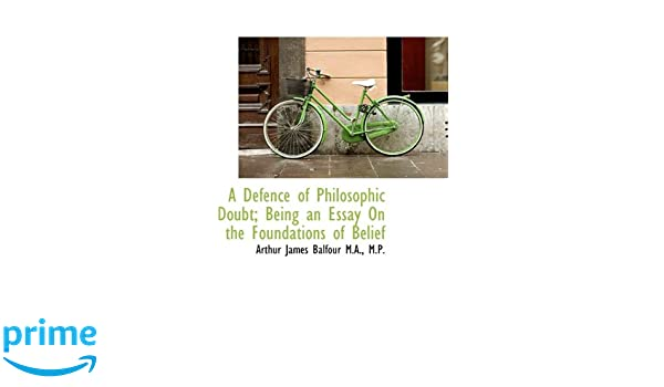 A Defence of Philosophic Doubt  Being an Essay on the Foundations     Urbsite