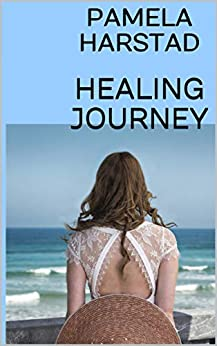 HEALING JOURNEY by [Harstad, Pamela]