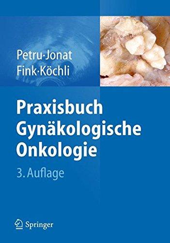 Praxisbuch Gynäkologische Onkologie