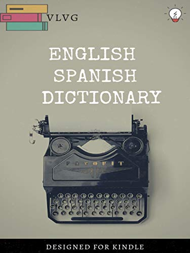 ENGLISH SPANISH DICTIONARY: DICCIONARIO INGLÉS-ESPAÑOL (English ...