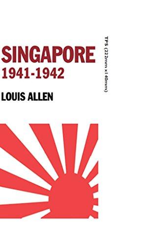 Singapore 1941-1942: Revised Edition (Politics & Military Affairs) (English Edition) PDF Books