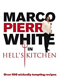 Marco Pierre White in Hell's Kitchen by Marco Pierre White (2007) Paperback