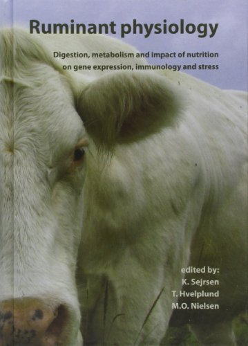 Ruminant Physiology: Digestion, Metabolism and Impact of Nutrition on Gene Expression, Immunology and Stress (2006-02-28) par unknown