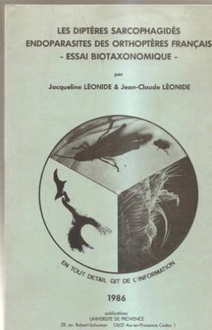 Les diptères sarcophagidés endoparasites des orthoptères français. Essai biotaxonomique