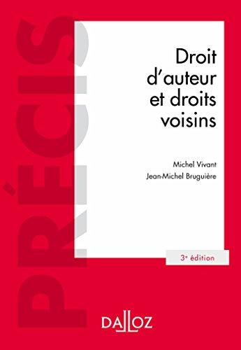 Droit d'auteur et droits voisins - 3e éd. par Michel Vivant
