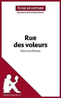 Fiche de lecture : Rue des voleurs de Mathias Énard par  lePetitLittéraire.fr