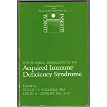 Psychiatric Implications of Acquired Immune Deficiency Syndrome