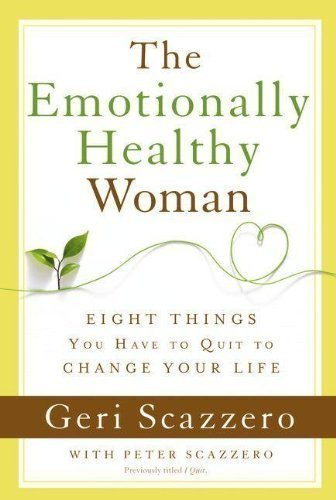 Emotionally Healthy Woman by Geri Scazzero (Jan 7 2013)