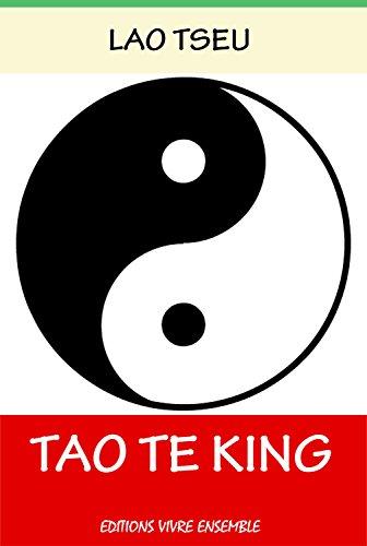 Tao Te King - La Sagesse Taoïste