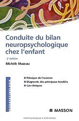 Conduite du bilan neuropsychologique chez l'enfant (Ancien Prix éditeur : 46 euros)
