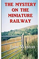 [(The Mystery on the Miniature Railway)] [By (author) MS June Winton] published on (April, 2014) Paperback