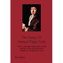 The Diary Of Samuel Pepys 1664 by Samuel Pepys (2006-05-17)