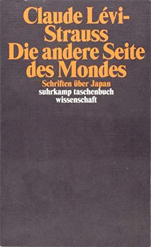 Die andere Seite des Mondes: Schriften über Japan (suhrkamp taschenbuch wissenschaft) -