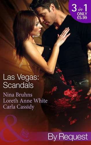 Las Vegas: Scandals: Prince Charming for 1 Night / Her 24-Hour Protector / 5 Minutes to Marriage (Love in 60 Seconds, Book 4) by Nina Bruhns (2014-05-01)