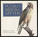 Pueblo Birds and Myths by Hamilton Tyler (1991-06-03)