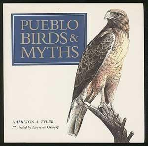 Pueblo Birds and Myths by Hamilton Tyler (1991-06-03)