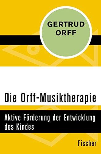 Die Orff-Musiktherapie: Aktive Förderung der Entwicklung des Kindes