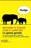 Best Libri Su felicità - Nudge. La spinta gentile. La nuova strategia per Review