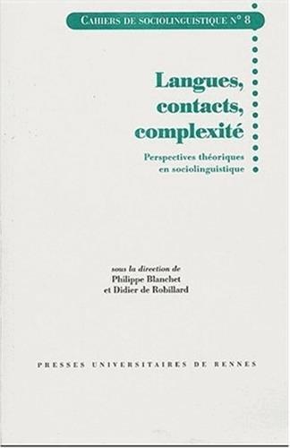 Langues, contacts, complexité : Perspectives théoriques en sociolinguistique