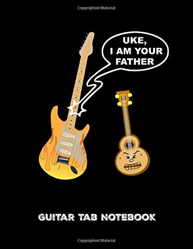 Guitar Tab Notebook (Uke, I Am Your