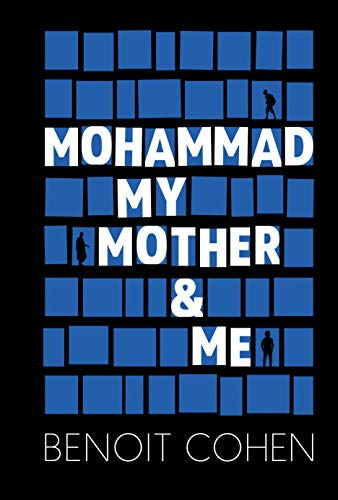 Mohammad, My Mother & Me (English Edition)