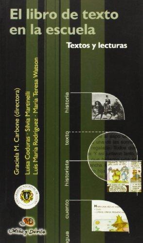 El libro de texto en la escuela : textos y lecturas (Investigaciones Educacion)