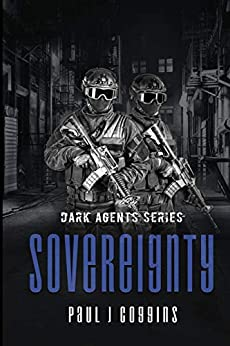 Sovereignty (The Dark Agents Book 2) by [Coggins, Paul J.]