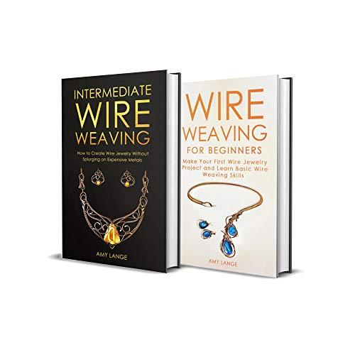 Wire Weaving: Beginner + Intermediate Guide to Wire Weaving: 2-in-1 Wire Weaving Bundle (English Edition) Mesh-design-ideen