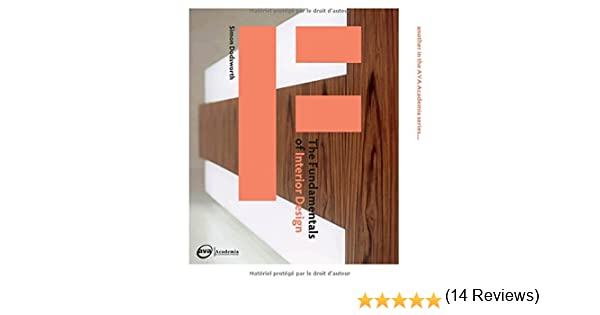 The Fundamentals Of Interior Design Amazoncouk Simon Dodsworth 9782940373925 Books