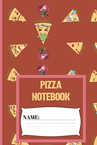 Pizza Notebook: Small funny composition notebook 120 pages  (6 x 9 Inch). Sick Pizza Blank lined notebook for Pizza lovers Slice Pie Pan