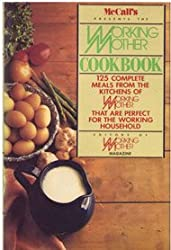 McCall's Presents the Working Mother Cookbook