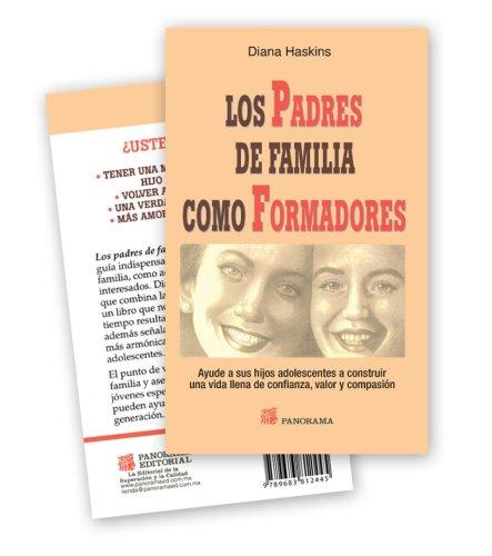 Descargar Libro Padres de familia como formadores/ Parent as Coach de Diana Haskins