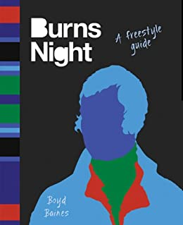 Burns Night: A Freestyle Guide by [Baines, Boyd]