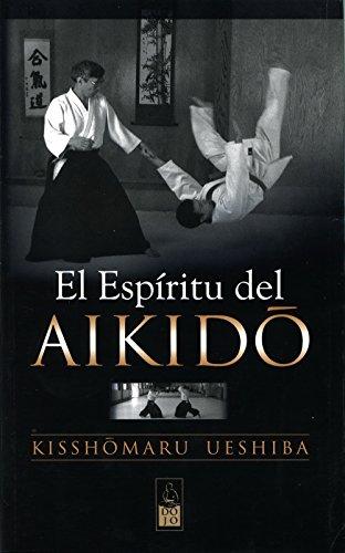 El espíritu del aikido por Kisshomaru Ueshiba