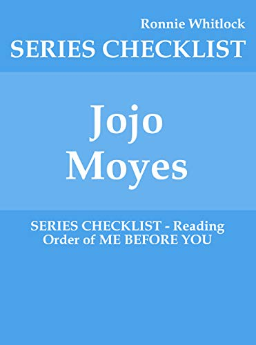 Jojo Moyes - SERIES CHECKLIST - Reading Order of ME BEFORE YOU ...
