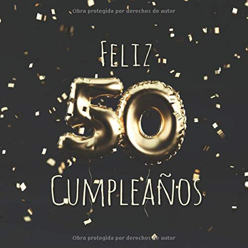 Feliz 50 Cumpleaños: Libro de visitas con 110 páginas - Couverture Globos Oro - Negro
