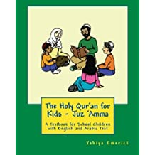 The Holy Qur'an for Kids - Juz 'Amma (English Edition)