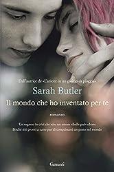 Il mondo che ho inventato per te (Italian Edition)