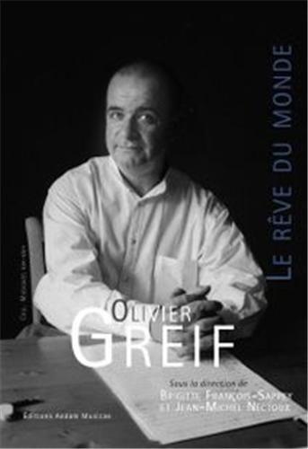 Olivier Greif : Le rêve du monde (1CD audio)