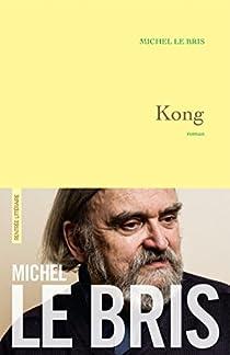 Kong par Michel Le Bris