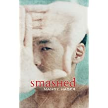 Smashed by Mandy Hager (2008-04-24)