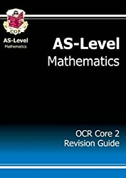 AS-Level Maths Edexcel Core 2 Revision Guide: Core 2 Revision Guide - Edexcel by CGP Books (2004) Paperback