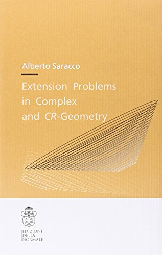 Extension problems in complex and CR-geometry (Publications of the Scuola Normale Superiore (9), Band 9)