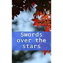 Swords over the stars (Scots Edition)