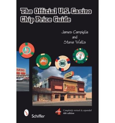 Guide Price Chips Casino ([(The Official U.S. Casino Chip Price Guide)] [Author: James Campiglia] published on (December, 2008))