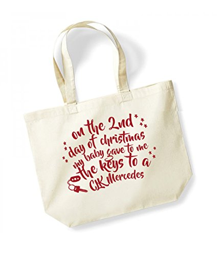 On the 2nd Day of Christmas My Baby Gave to Me the Keys to a CLK Mercedes - Large Canvas Fun Slogan Tote Bag Natural/Red