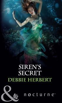 Siren's Secret (Mills & Boon Nocturne) by [Herbert, Debbie]