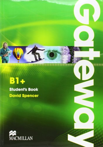 Gateway Level B1+ Students Book: Student's Book