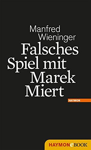 Falsches Spiel mit Marek Miert: Roman (Marek-Miert-Krimi 2)
