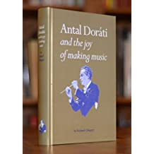 Antal Doráti and the joy of making music (English Edition)